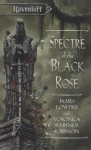 Spectre of the Black Rose: Terror of Lord Soth, Book II - Voronica Whitney-Robinson, James Lowder