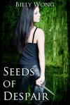 Seeds of Despair - Billy Wong