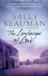 The Landscape Of Love - Sally Beauman
