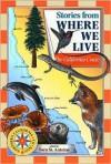 Stories from Where We Live -- The California Coast - Sara St. Antoine, Trudy Nicholson