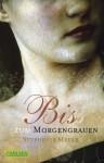 Biss zum Morgengrauen - Stephenie Meyer