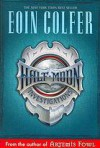 Half-Moon Investigations (Other Format) - Eoin Colfer