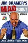 Jim Cramer's Mad Money - James J. Cramer, Cliff Mason