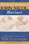 The Life and Adventures of John Nicol, Mariner - John Nicol, Tim Flannery
