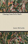 Charing Cross to St. Paul's - Justin McCarthy