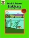 Pond and Stream Habitats - Evan-Moor Educational Publishing, Rick Law