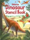 Usborne Dinosaur Stencil Book [With 13 Stencils] - Alice Pearcey