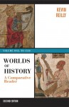 Worlds of History: A Comparative Reader, Volume One: To 1550 - Kevin Reilly