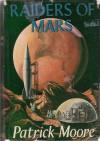 Raiders of Mars - Patrick Moore