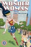 Wonder Woman: The Arrival - Nina Jaffe, Ben Caldwell