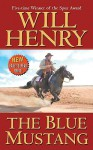 The Blue Mustang - Will Henry