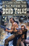 Lansdale And Truman's Dead Folks - Joe R. Lansdale, Timothy Truman, William Christensen
