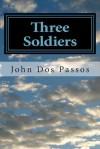 Three Soldiers - John Dos Passos, Summit Classic Press