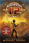 The Magnificent 12: The Call with Bonus Material - Michael Grant