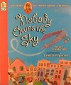 "Nobody Owns the Sky: The Story of ""Brave Bessie"" Coleman - Reeve Lindbergh, Pamela Paparone"