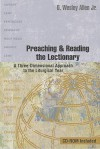 Preaching & Reading the Lectionary: A Three-Dimensional Approach to the Liturgical Year [With CDROM] - O. Wesley Allen Jr., Donna E. Schaper