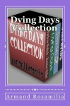 Dying Days Collection - Armand Rosamilia
