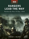 Rangers Lead the Way - Pointe-du-Hoc D-Day 1944 - Steven J. Zaloga, Howard Gerrard