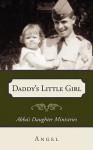 Daddy's Little Girl - Angel, Cheri Fulkerson