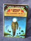 A Separate Reality: Further Conversations with Don Juan - Carlos Castaneda