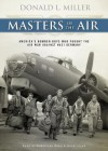 Masters of the Air (Audio) - Donald L. Miller