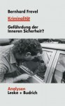 Kriminalitat - Bernhard Frevel