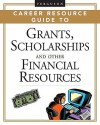 Ferguson Career Resource Guide to Grants, Scholarships, and Other Financial Resources, 2-Volume Set - J.G. Ferguson Publishing Company