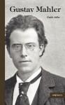 Gustav Mahler - Guido Adler