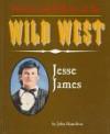 Jesse James - John Hamilton