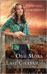 One More Last Chance - Cathleen Armstrong