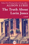 The Truth About Lorin Jones: A Novel - Alison Lurie