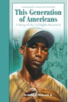 This Generation Of Americans: A Story Of The Civil Rights Movement - Fredrick L. McKissack