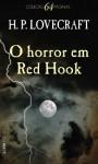 O Horror em Red Hook: e Outras Histórias (Portuguese Edition) - H.P. Lovecraft, Jorge Ritter