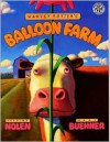 Harvey Potter's Balloon Farm - Jerdine Nolen, Mark Buehner