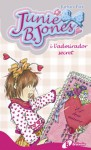 Junie B. Jones tiene un admirador secreto (Junie B. Jones, #14) - Barbara Park, Denise Brunkus, Begona Oro Pradera