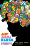 Mo' Meta Blues: The World According to Questlove - Questlove