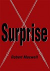 Surprise - Robert Maxwell