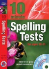 Ten Minute Spelling Tests for Ages 10-11 - Andrew Brodie