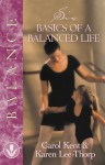 Six Basics of a Balanced Life - Karen Lee-Thorp, Mark A. Tabb