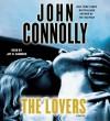 The Lovers: A Thriller (Audio) - John Connolly, Jay O. Sanders