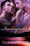 Inescapable - Saskia Walker