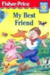 My Best Friend (All-Star Readers: Level 1) - Jay Hall, Chris L. Demarest