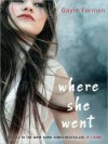 Where She Went (Audio) - Gayle Forman, Dan Bittner