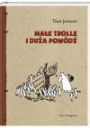 Małe trolle i duża powódź - Tove Jansson
