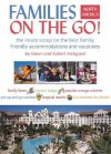 Families on the Go! North America: The Inside Scoop on the Best Family Friendly Accommodations and Vacations - Dawn Habgood