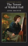 The Tenant of Wildfell Hall - Anne Brontë, Peter Merchant