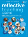 Reflective Teaching in Schools: Evidence-Informed Professional Practice - Kristine Black-Hawkins, Sue Swaffield, Richard Hickman, Gabrielle Cliff-Hodges