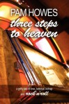 Three Steps to Heaven - Pam Howes