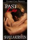Past Lies - Shayla Kersten