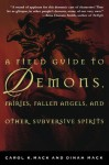Field Guide to Demons - Carol K. Mack